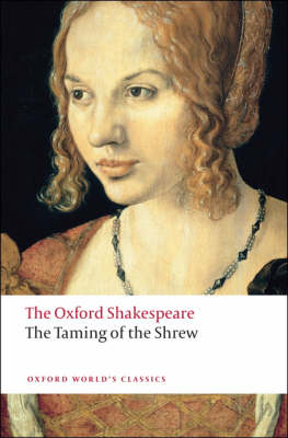 Taming of the Shrew: The Oxford Shakespeare by William Shakespeare