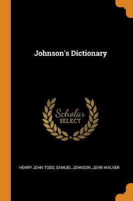 Johnson's Dictionary by Henry John Todd