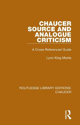 Chaucer Source and Analogue Criticism: A Cross-Referenced Guide book