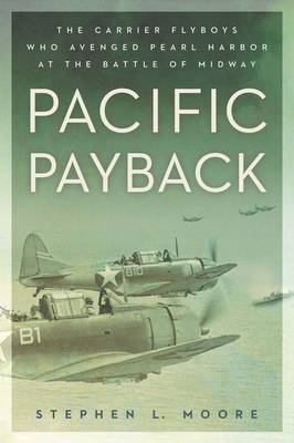 Pacific Payback by Stephen L Moore