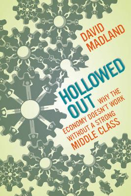Hollowed Out by David Madland