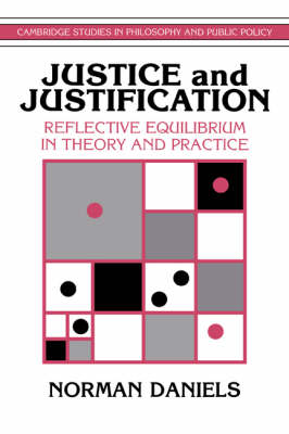Justice and Justification by Norman Daniels