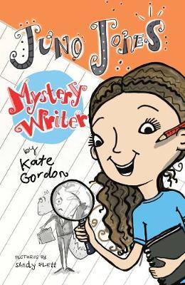 Juno Jones, Mystery Writer: Juno Jones #2 by Kate Gordon