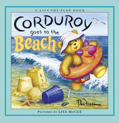 Corduroy Goes to the Beach by Don Freeman