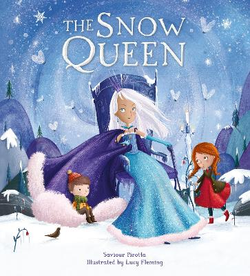 Storytime Classics: The Snow Queen by Saviour Pirotta