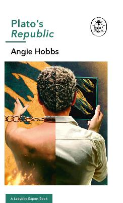 Plato's Republic by Angie Hobbs
