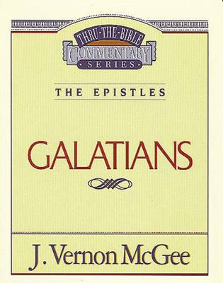 Galatians by Dr J Vernon McGee