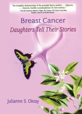 Breast Cancer by Julianne S. Oktay
