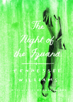 Night of the Iguana by Tennessee Williams