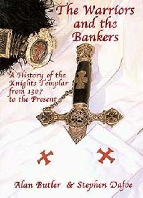The Warriors and Bankers by Alan Butler