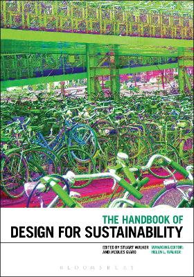The Handbook of Design for Sustainability by Stuart Walker