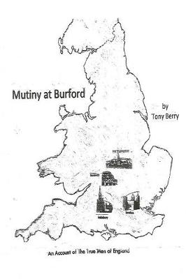 Mutiny at Burford by Dr Tony Berry
