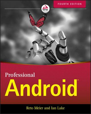Professional Android by Reto Meier