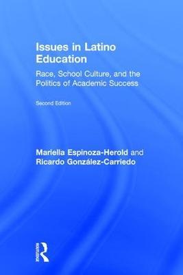 Issues in Latino Education by Mariella Espinoza-Herold