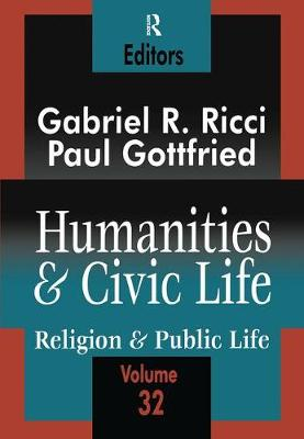Humanities and Civic Life by Paul Edward Gottfried