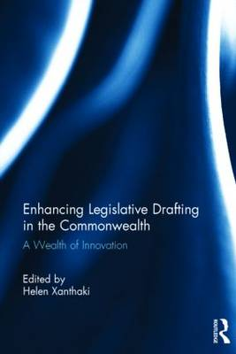 Enhancing Legislative Drafting in the Commonwealth by Helen Xanthaki
