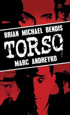 Torso by Brian Michael Bendis