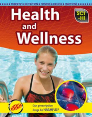 Health and Wellness by Eve Hartman