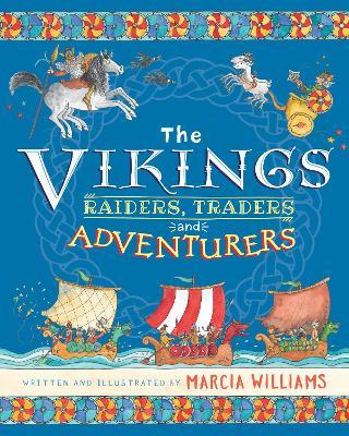 The Vikings: Raiders, Traders and Adventurers book
