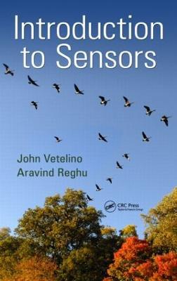 Introduction to Sensors by John Vetelino