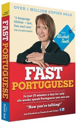 Fast Portuguese with Elisabeth Smith (Coursebook) by Elisabeth Smith