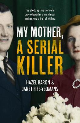 My Mother, a Serial Killer book