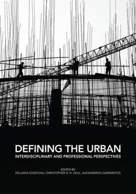 Defining the Urban by Deljana Iossifova