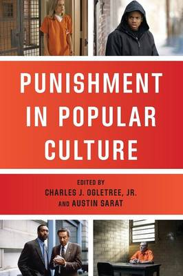 Punishment in Popular Culture by Charles J. Ogletree
