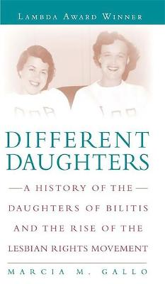 Different Daughters by Marcia M. Gallo