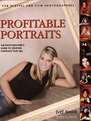Profitable Portraits by Jeff Smith