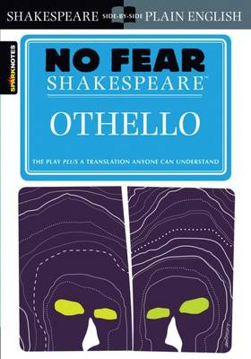 Othello (No Fear Shakespeare) by SparkNotes