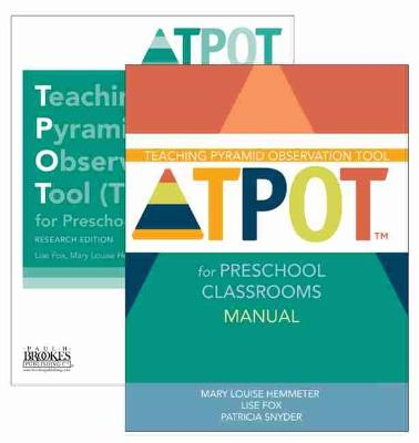 Teaching Pyramid Observation Tool (TPOT (TM)) for Preschool Classrooms Set by Lise K. Fox