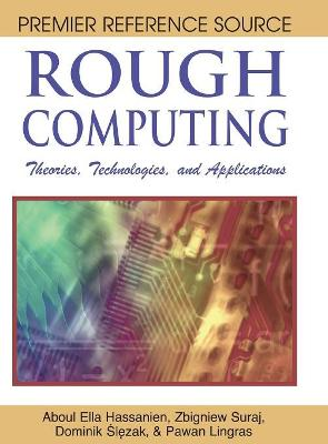 Rough Computing by Aboul-Ella Hassanien
