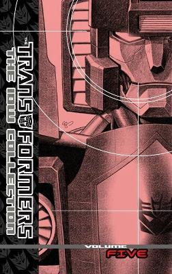 Transformers The Idw Collection Volume 5 book