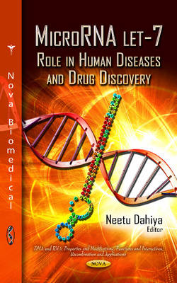 MicroRNA let-7 by Neetu Dahiya