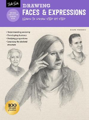 Drawing: Faces & Expressions: Learn to draw step by step by Diane Cardaci