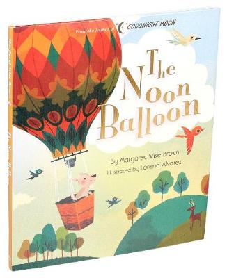 The Noon Balloon by Margaret Wise Brown