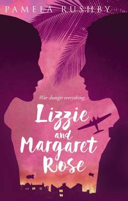 Lizzie and Margaret Rose by Pamela Rushby