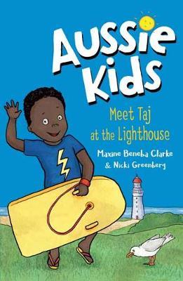 Aussie Kids: Meet Taj at the Lighthouse book