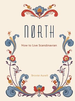 North by Bronte Aurell