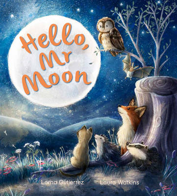 Storytime: Hello Mr Moon by Lorna Gutierrez