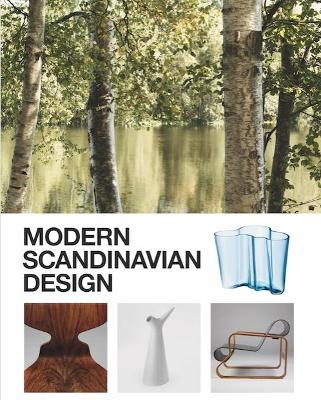 Modern Scandinavian Design by Charlotte Fiell
