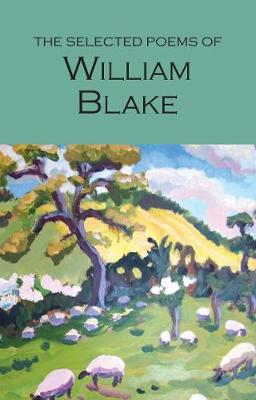 Selected Poems of William Blake by William Blake