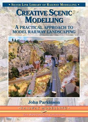 Creative Scenic Modelling by John Parkinson