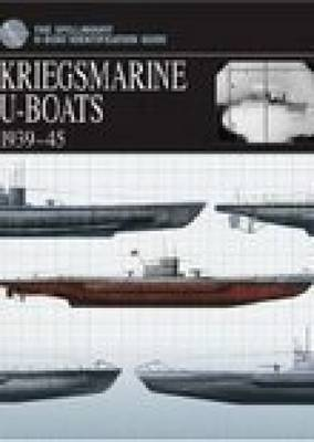 Kriegsmarine U-boats 1939-45 by Chris Bishop