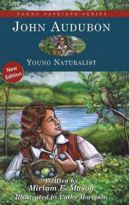 John Audubon by Miriam E. Mason