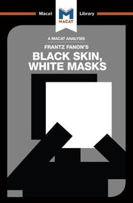 Black Skin, White Masks by Rachele Dini