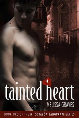 Tainted Heart by Melissa Graves