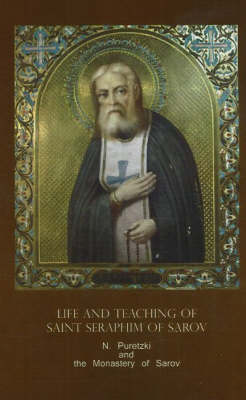 Life and Teaching of Saint Seraphim of Sarov book