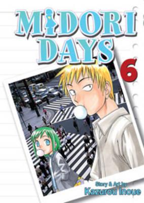 Midori Days: v. 6 by Kazurou Inoue